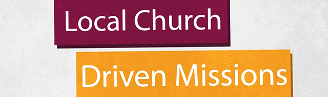 Local Church Driven Missions